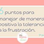 manejar de manera positiva la tolerancia a la frustración