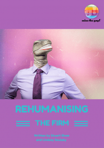 Rehumanising the Firm