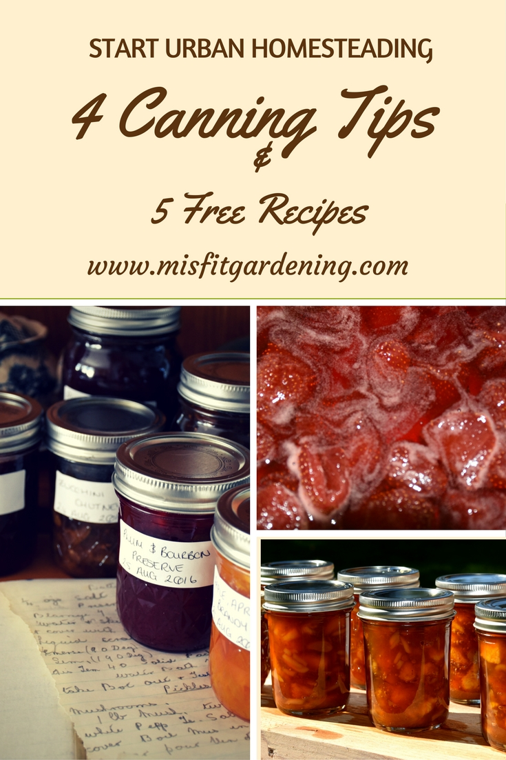 Start Urban Homesteading With Canning Tips and Free Traditional English Canning Recipes