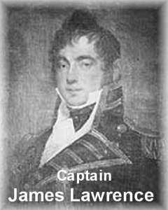 Captain James Lawrence