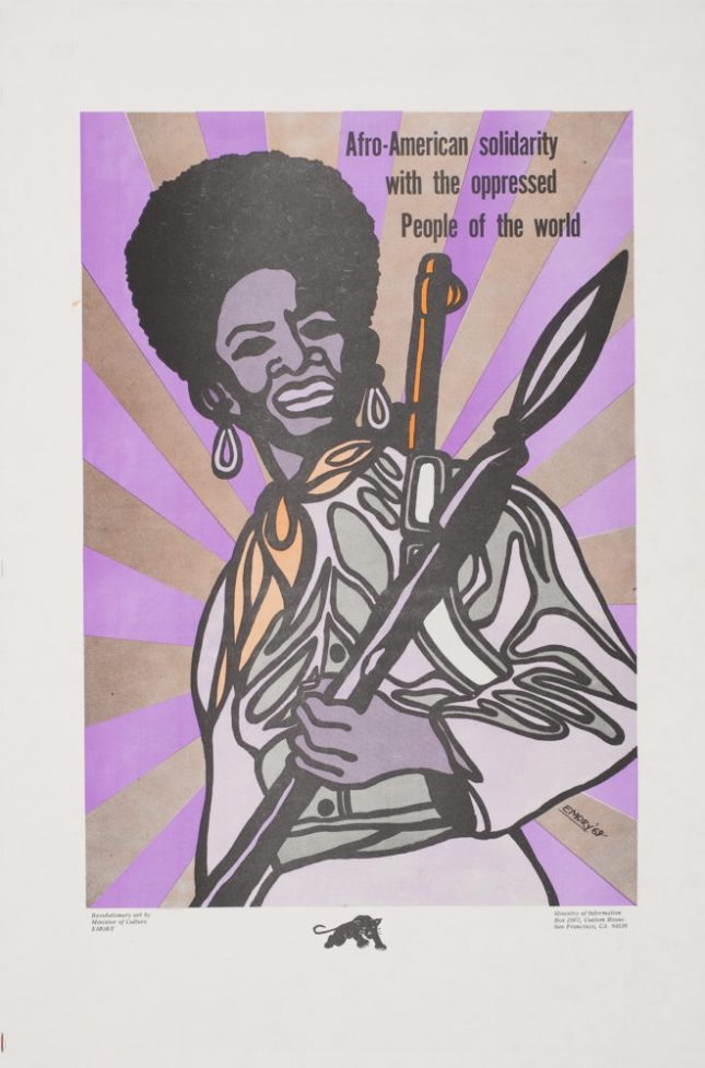 Emory Douglas, Afro-American Solidarity with the Oppressed People of the World, 1969. Poster, 22.75 x 14.875 in. Collection of the Oakland Museum of California. All Of Us Or None Archive. Gift of the Rossman Family.