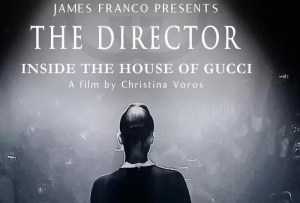 Lifestyle Poster ita THE DIRECTOR -INSIDE THE HOUSE OF GUCCI