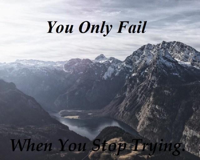 Never quit, never fail