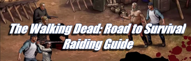 the-walking-dead-road-to-survival-raiding-guide-Fe