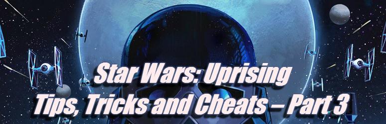 Star-wars-uprising-guide-part-3-fe
