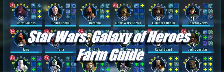 star-wars-galaxy-of-heroes-farm-guide-f