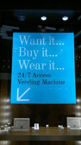 Jewellery vending machine at Westfield London Stratford, want it, buy it, wear it...