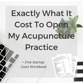 Wondering how much money you need to start your acupuncture business? I'll tell you exactly how much it cost to start mine, down to the penny! www.modernacu.com