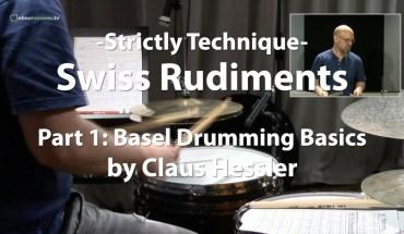 Video Lesson! Swiss Rudiments, Part 1 w/ Claus Hessler