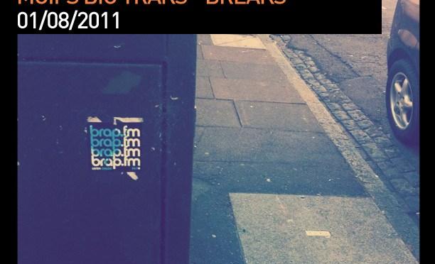 Moifs Big Traks – 010811 – Breaks