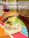 Italian Chicken Avocado Burgers14 Title