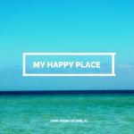 My Happy Place: Anna Maria Island