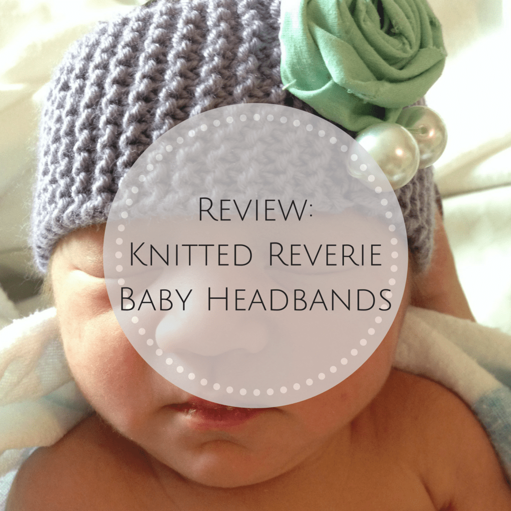 Review: Knitted Reverie Baby Headbands
