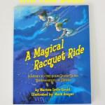 A Magical Racquet Ride – Tennis Children's Book [Giveaway]
