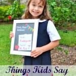 Things Kids Say: Kindergarten