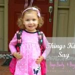 Things Kids Say: Boys, Booty, & Beyond