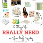 20 Things You REALLY Need on Your Baby Registry