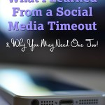 What I Learned From a Social Media Time Out