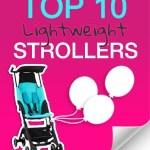 Mom's Picks: Top 10 Best Lightweight Strollers