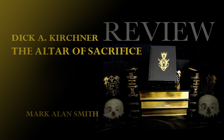 """Dick A. Kirchner – A review of """"The Altar of Sacrifice"""""""