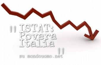 ISTAT, povera Italia: peggio che negli ultimi dieci anni