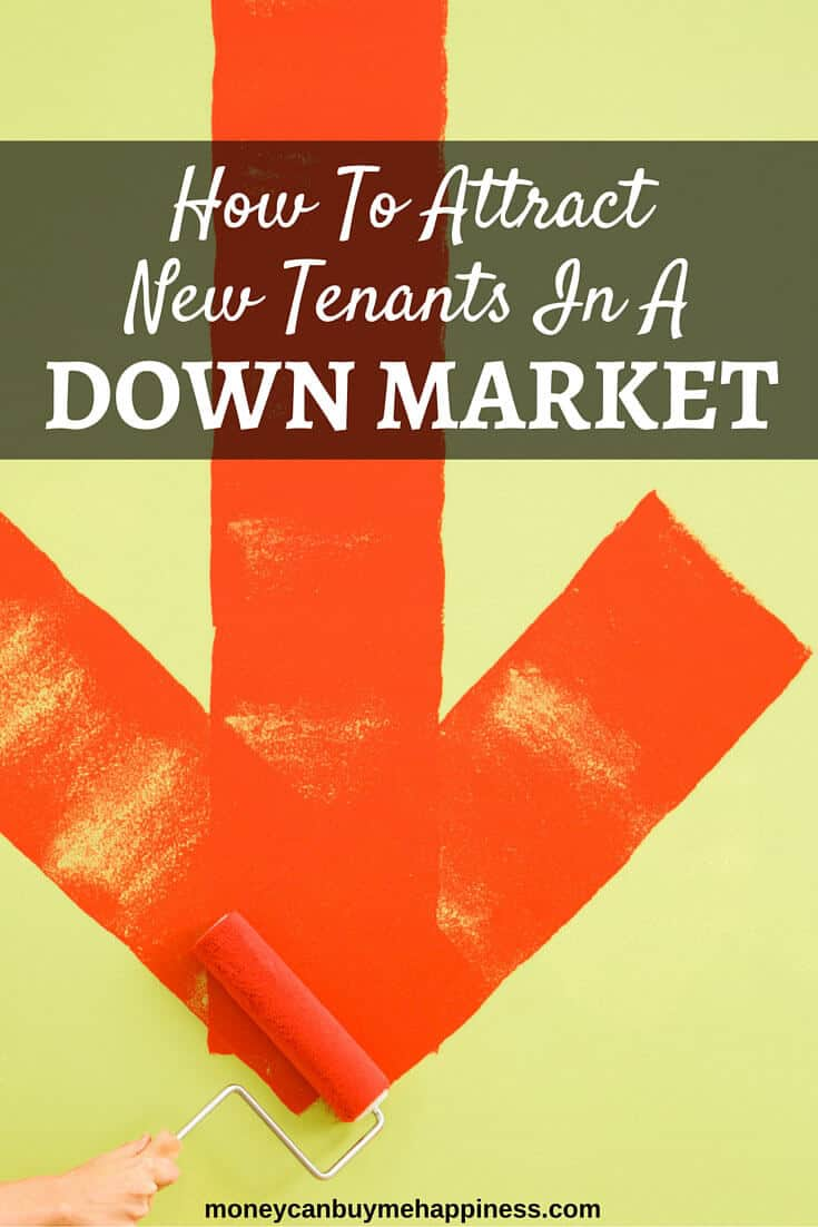 How to Attract New Tenants in a Down Market