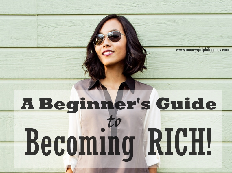 Money Girl Philippines - A Beginner's Guide to Becomming Rich