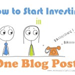 How to Start Investing in One Blog Post!