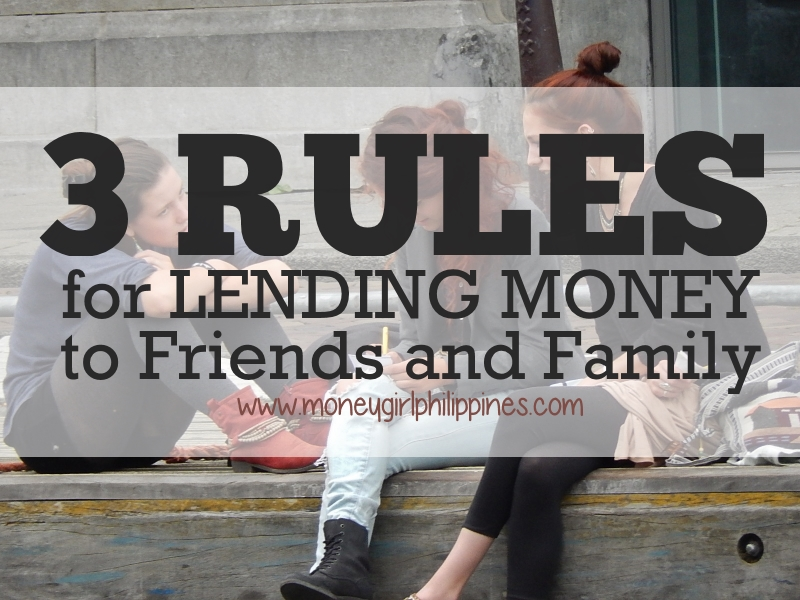Money Girl Philippines -3 Rules for Lending Money to Friends and Family