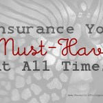 3 Types of Insurance You MUST Have At All Times