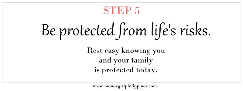 Money Girl Philippines - Step 05 Be protected from life's risks