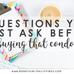 Questions You Need to Ask Yourself Before Buying a Condominium as Investment