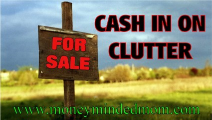 Cash in on Clutter