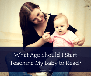 What Age Should I Start Teaching My Baby to Read