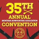Montana Bowhunters Association Convention March 22-24