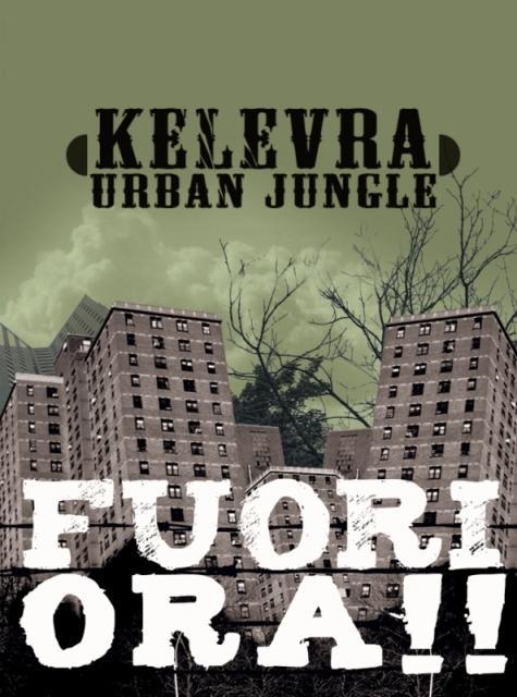 """Urban Jungle"", lo street album di Kelevra."