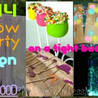 DIY Glow Party Teen Birthday (on a tight budget) - Real Food