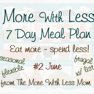 More With Less Meal Plan June/Summer
