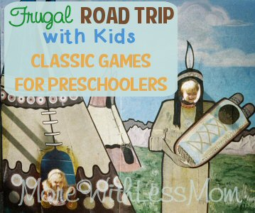Frugal Road Trip with Kids – Classic Games for Preschoolers