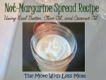 Not-Margarine Spread Recipe – Using Real Butter, Olive Oil, and Coconut Oil