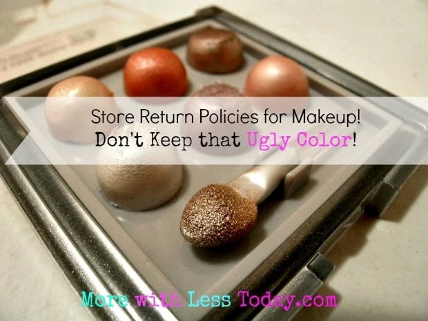 what are the return makeup policies at drug stores? what stores allow you to return makeup? take back makeup that does not work for you