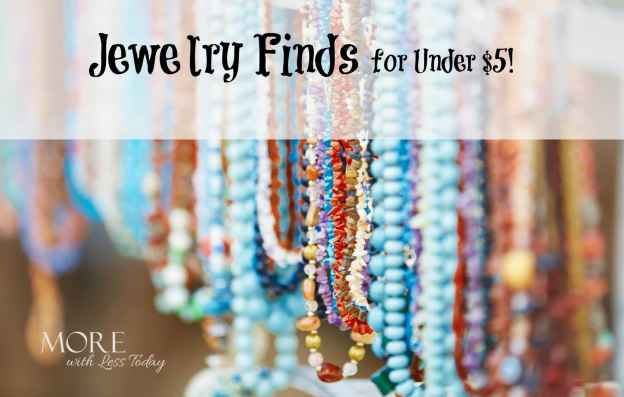 deals and steals jewelry finds for under $5-More With Less Today, inexpensive jewelry for under $5 including shipping, inexpensive gifts, steals and deals
