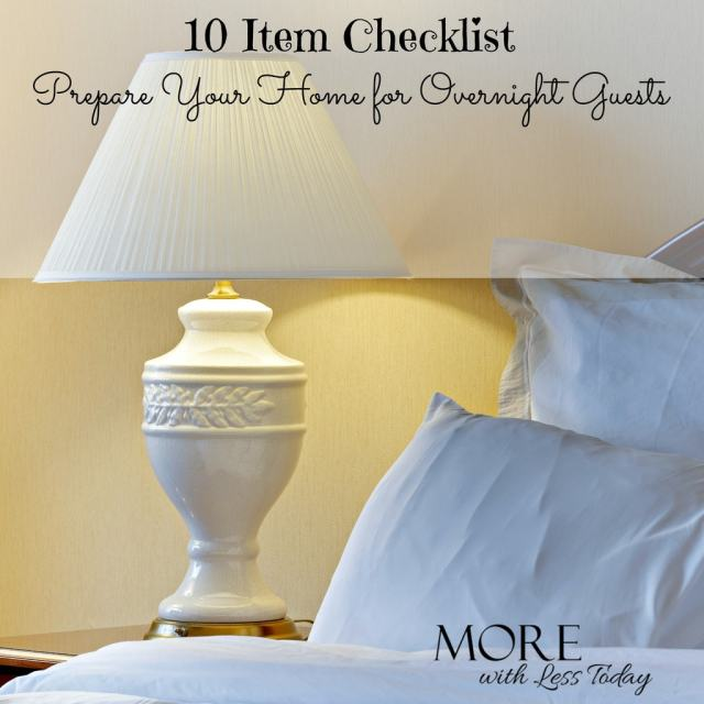 10 item checklist to prepare your home for overnight guests-ways to make guests comfortable in your home-prepare for houseguests