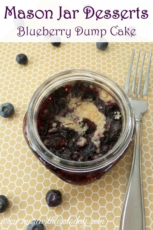 Mason Jar Desserts - Blueberry Dump Cake -easy recipe using blueberries- mini mason jar desserts for individual servings. Blueberry Dump Cake Recipe