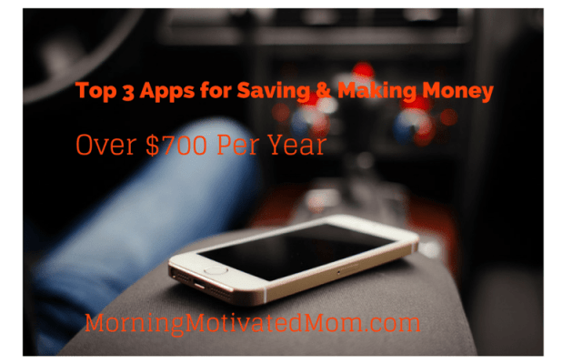 Top 3 Apps for Saving and Making Money