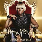 "Mary J. Blige's ""Strength of a Woman,"" CD Review/Preview Link"
