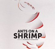 Ants on A Shrimp movie review