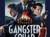 """Gangster Squad - """"The Gangster Squad"""" is a colorful retelling of events surrounding the LAPD's efforts to take back their nascent city from one of the most dangerous mafia bosses of all time."""