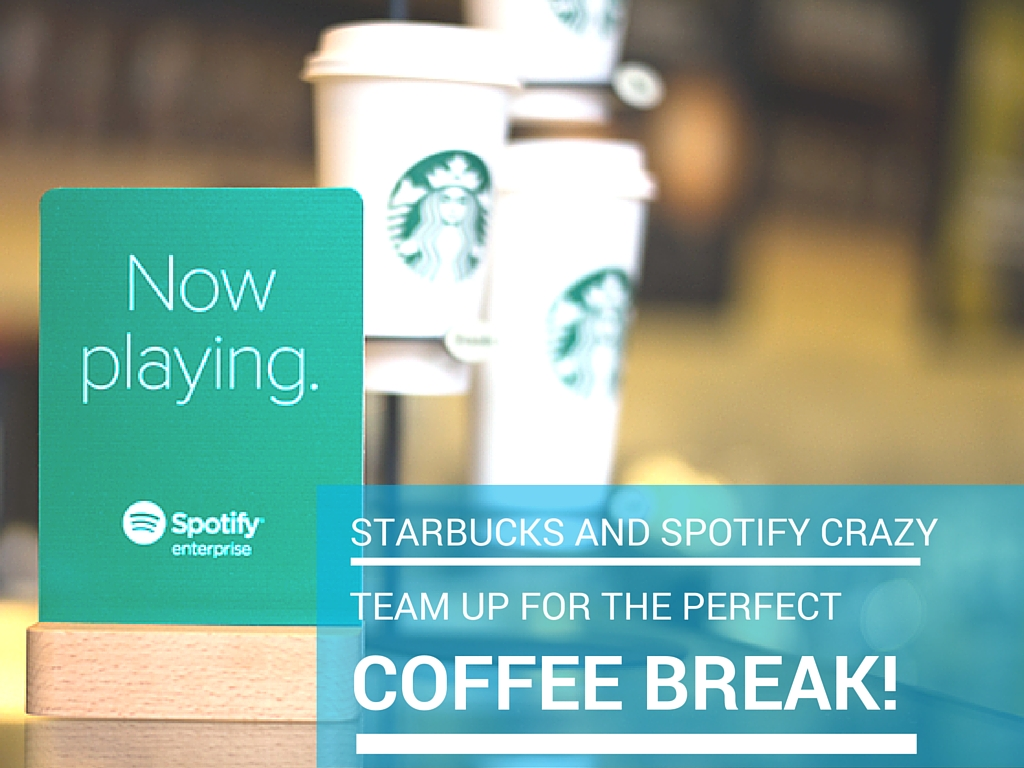 Starbucks and Spotify Crazy Team Up For The Perfect Coffee Break