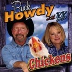 chickens by buck howdy and bb